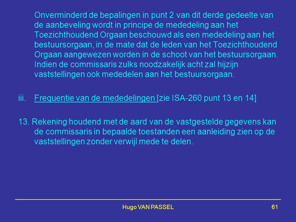 Frequentie van de mededelingen [zie ISA-260 punt 13 en 14]